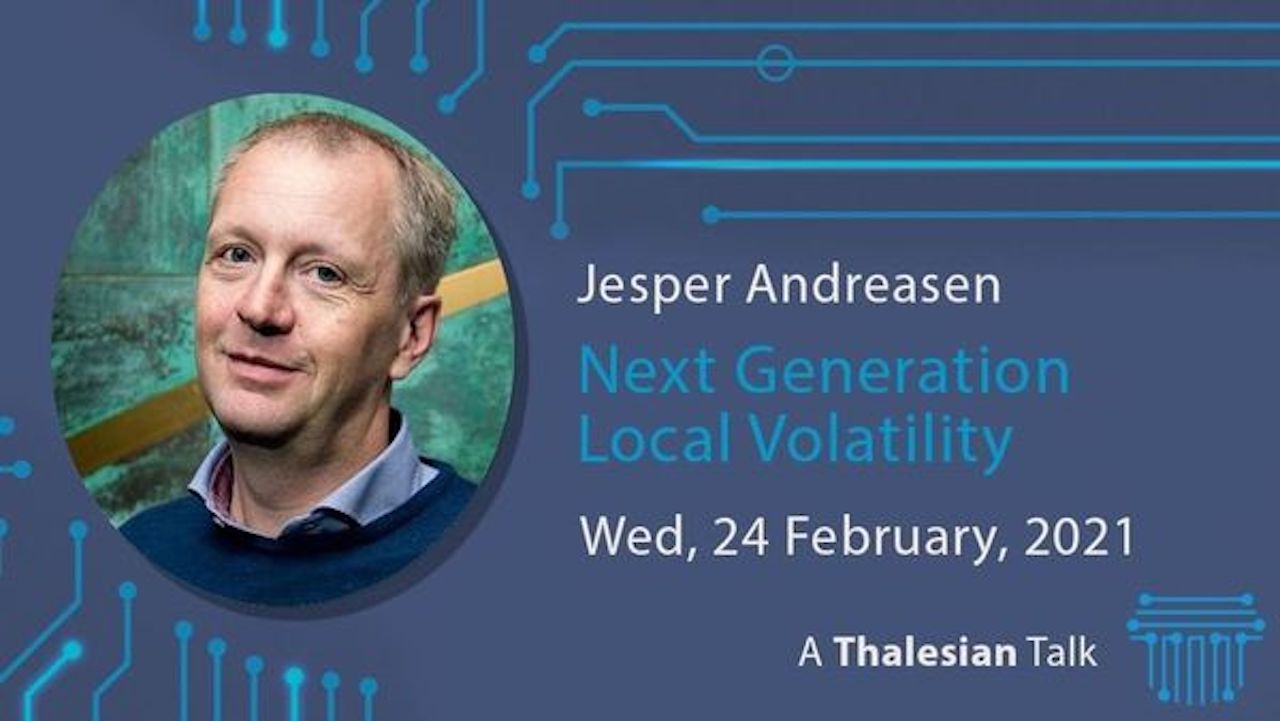 Jesper Andreasen (Kwant Daddy): Next Generation Local Volatility