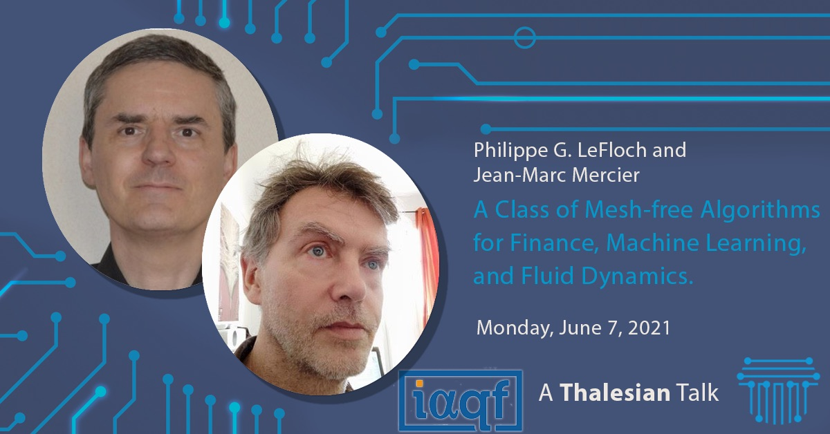 Philippe G. LeFloch and Jean-Marc Mercier : A Class of Mesh-free Algorithms Finance, Machine Learning, and Fluid Dynamics.