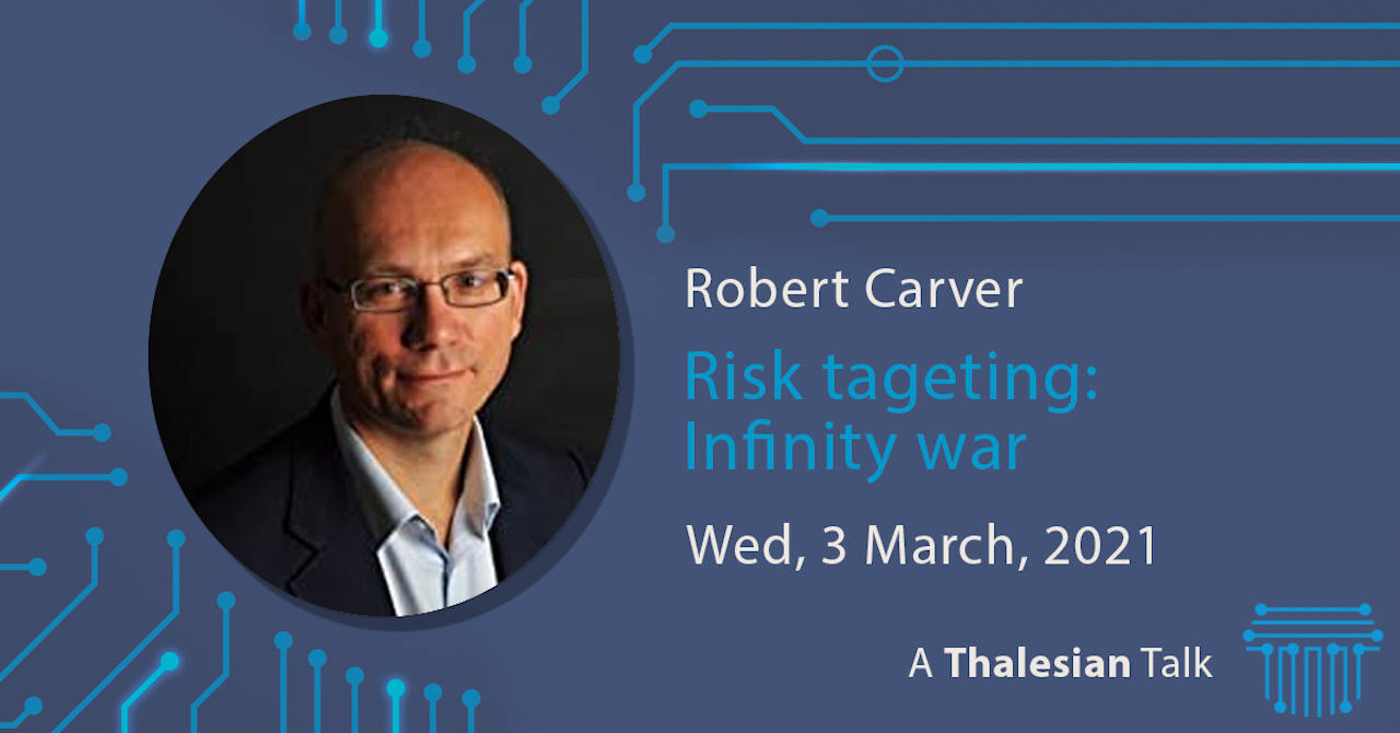 Rob Carver: Risk targeting: Infinity war