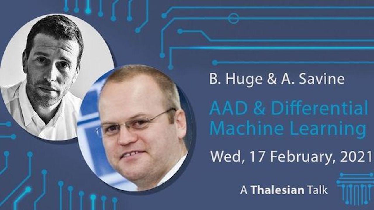 Antoine Savine and Brian Norsk Huge: AAD & Differential ML